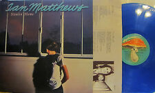 "Ian Matthews - Stealin' Home  (Mushroom MRS-5014) (blue vinyl) ('78) (""Shake It"""