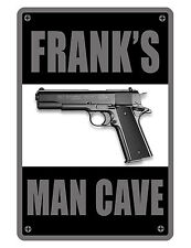 Personalized Man Cave / Garage Sign Printed YOUR NAME ALUMINUM SIGN FIREARM #332