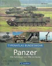 Kaack: Typenatlas Bundeswehr - Panzer, alle Fahrzeuge (Typen-Handbuch/Modellbau)