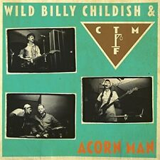 WILD BILLY & CTMF CHILDISH - ACORN MAN  VINYL LP NEW+