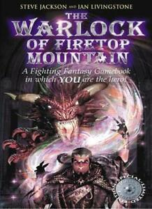 The Warlock of Firetop Mountain (Fighting Fantasy Gamebook 1) By Steve Jackson,