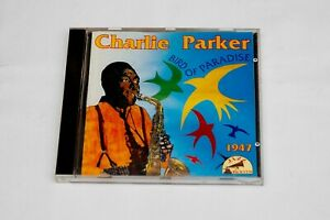 Charlie Parker Bird of Paradise 1947 - Audio CD