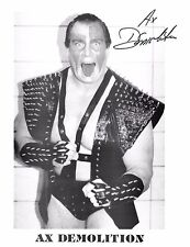 AX DEMOLITION WWF WWE SIGNED AUTOGRAPH 8X10 PHOTO