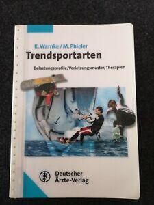 Trendsportarten Belastungsprofile Verletzungsmuster Therapien Sportmedizin Buch