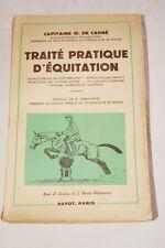 TRAITE PRATIQUE D'EQUITATION DE CARNE ILLUSTRE PAYOT 1960
