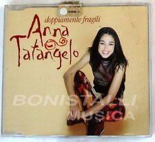 ANNA TATANGELO - DOPPIAMENTE FRAGILI - CD Singolo  Nuovo Unplayed