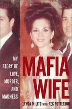 Mafia Wife: My Story of Love, Murder, and Madness