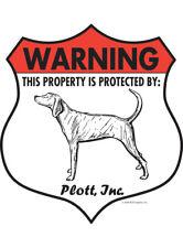 """Warning! Plott - Property Protected Aluminum Dog Sign - 7"""" x 8"""" (Badge)"""