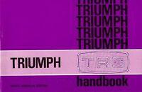 Triumph Tr6 Us Owner's Handbook, Paperback by Brooklands Books Ltd., Like New...