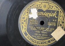 78rpm THE INK SPOTS you can`t see the sun when cryin / that`s where i came in