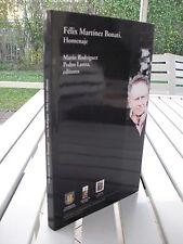 FELIX MARTINEZ BONATI HOMENAJE BY MARIO RODRIGUEZ 2003 ISBN 9562272710