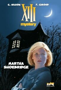 XIII - Mystery - tome 8 : Martha Shoebridge [Tirage de tête]