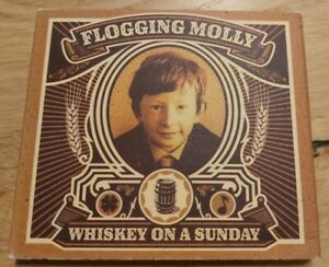 Flogging Molly Whiskey on a Sunday