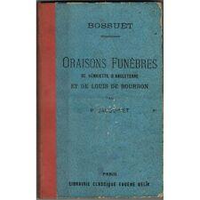 BOSSUET ORAISONS FUNÈBRES Henriette d'ANGLETERRE et Louis De BOURBON de JACQUINE