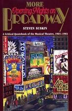 More Opening Nights on Broadway: A Critical Quote Book of the Musical Theatre,