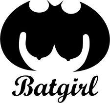 "Bat Girl Funny Decal Sticker Car Truck Window- 6"" Wide White Color"