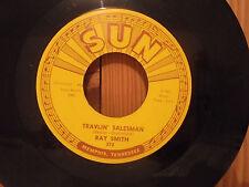 45 SUN 372 RAY SMITH - TRAVLIN SALESMAN - I WON'T MISS YOU  - Mint - Original