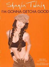 I'm Gonna Getcha Good! - Shania Twain - 2002 Sheet Music