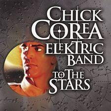 To the Stars by Chick Corea/Chick Corea's Elektric Band (CD, Aug-2004,...