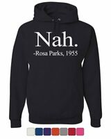 Nah Rosa Parks 1955 Civil Rights Hoodie Freedom Justice Equality