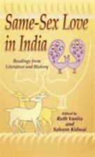 Same Sex Love in India : Readings from Literature and History by Ruth Vanita...