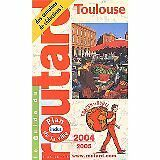 Guide du Routard - Guide du Routard : Toulouse 2004/2005 - 2004 - Broché