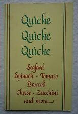 Quiche Quiche Cookbook by Connie Newton 35 Recipes Softcover Booklet Cookbook