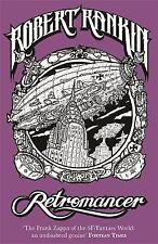 Retromancer by Robert Rankin (Paperback) New Book