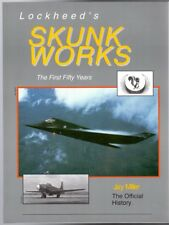 Lockheed's Skunk Works : The First Fifty Years, Millar, Jay