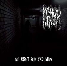 Mongo Ninja - No Cunt For Old Men CD 2010 Blood Tsunami punk thrash