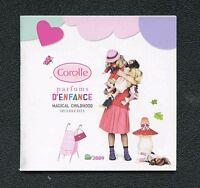 Catalogue -  Poupées Corolle - 2009 - Parfums d'enfance - 60 pages - 11 x 11 cm