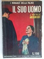 Il suo uomoScott Natalie AndersonMondadori1952romanzi palma21rosa donniges