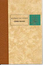 CINQ-MARS par Alfred de VIGNY, Editions de L'ERABLE