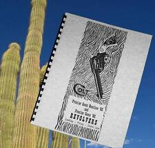 COLT '62 FRONTIER SCOUT BUNTLINE REVOLVER .22  Pistol Owners Manual
