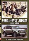 Book - Land Rover Album -  Series I II III 90 110 Defender Range - Auto Review