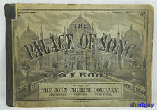 THE PALACE OF SONG BY GEO. F. ROOT  THE JOHN CHURCH COMPANY 1879