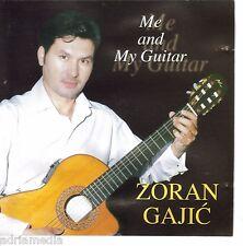 Zoran Gajic CD Me and My Guitar Gitara Best Hit Gipsy Flame Pure Paradise Tango