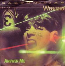 Earth and Fire Weekend / Answer Me