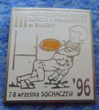 IIIrd CHAMPIONSHIPS POLAND YOUTH RUGBY city SOCHACZEW 1996 PIN BADGE