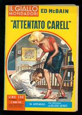 MCBAIN ED ATTENTO CARELL GIALLI MONDADORI 582 1960