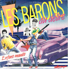 "7"" 45 TOURS FRANCE LES BARONS DU DELIRE ""Enfant Maudit / Jazzy Bass Man"" 1986"