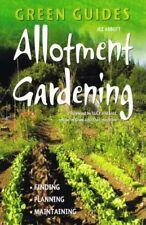 Allotment Gardening: Finding, Planning, Maintaining