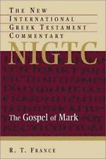 New International Greek Testament Commentary: The Gospel of Mark : A Commentary