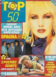 Magazine TOP 50 27 complet CURE SPAGNA RITA MITSOUKO BOWIE EICHER PIETRI