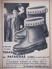 PUBLICITÉ DE PRESSE 1953 DEMI BOTTE TEXAS DE PATAUGAS - ADVERTISING