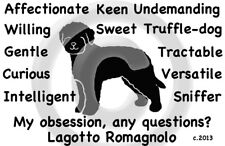 Lagotto Romagnolo Dog My Obsession,Questions? T-shirt ,Ls, or Sweatshirt Choices