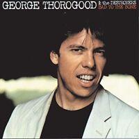 George Thorogood & Destroyers - Bad To The Bone [New Vinyl] 180 Gram