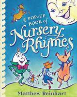 Pop-Up Book of Nursery Rhymes, Hardcover by Reinhart, Matthew, Brand New, Fre...