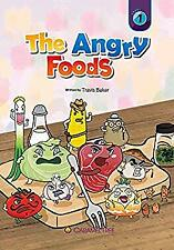Angry Foods by Baker, Travis