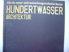 Hundertwasser Architektur natur- menschengerechtes Baue